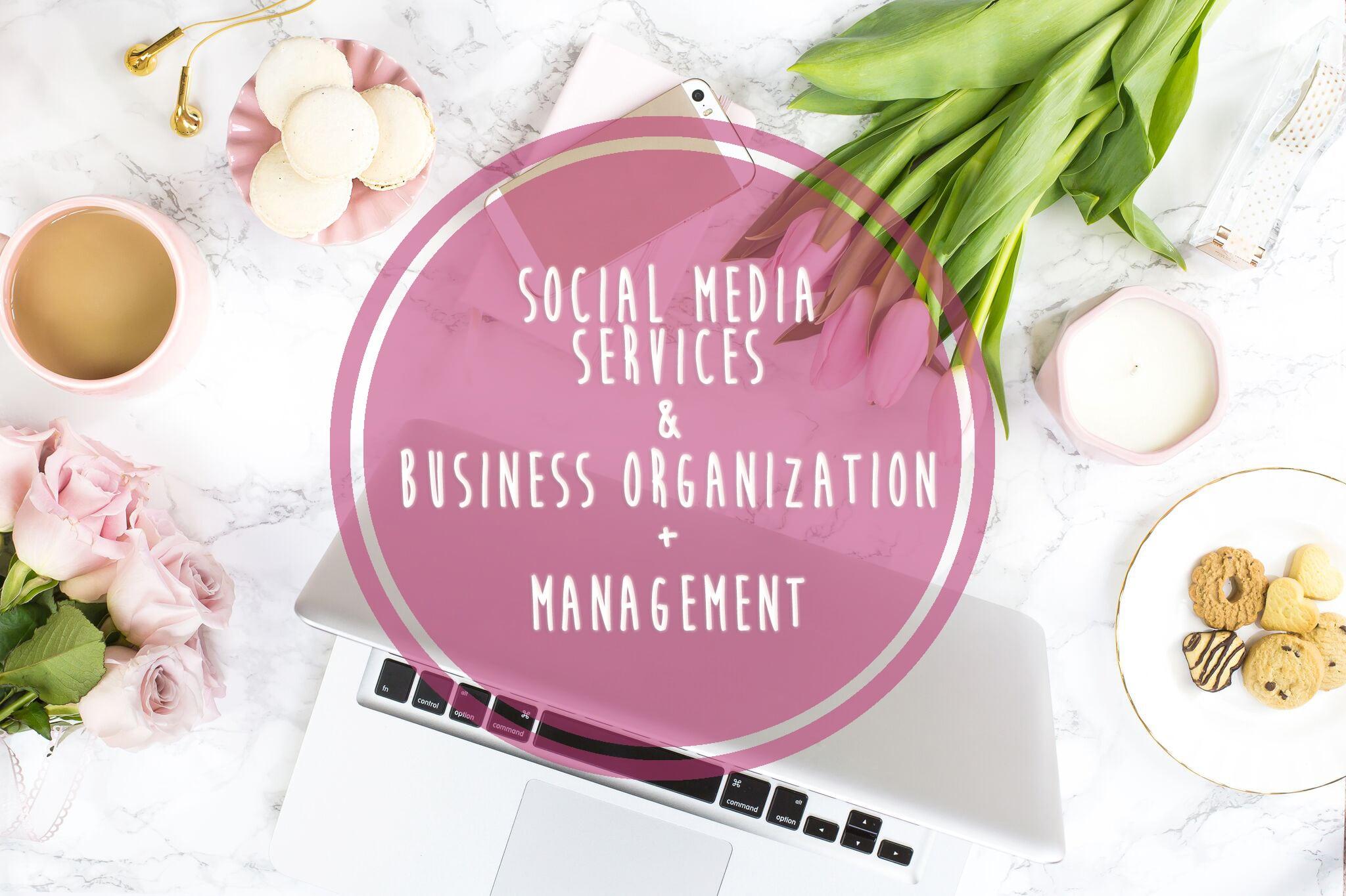 SOCIAL MEDIA SERVICES BUSINESS ORGANIATION MANAGEMENT VIRTUAL ASSISTANCE