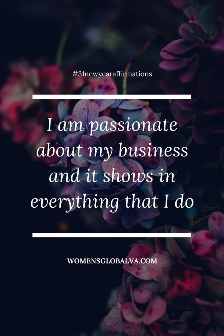 I am passionate about my business and it shows in everything that I do