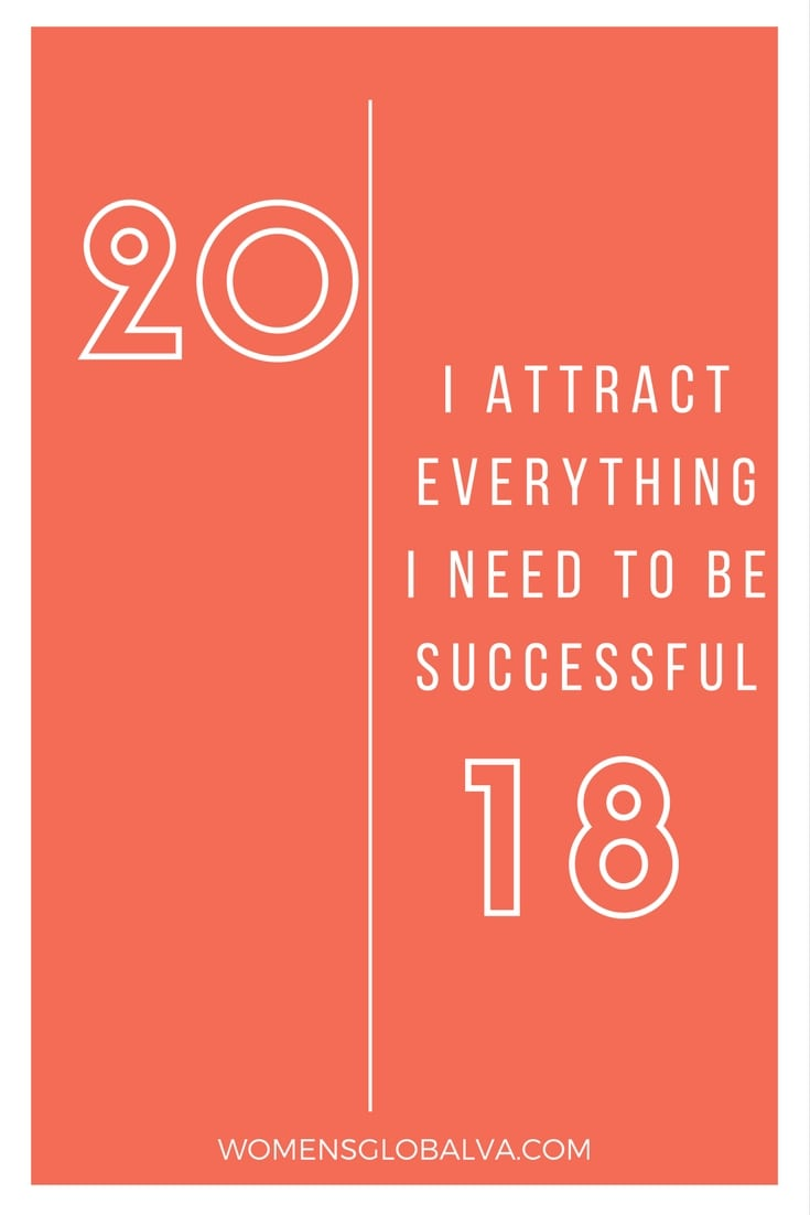 I attract everything i need to be successful