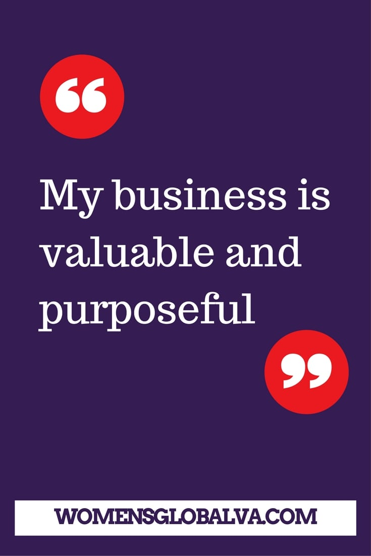My business is valuable and purposeful