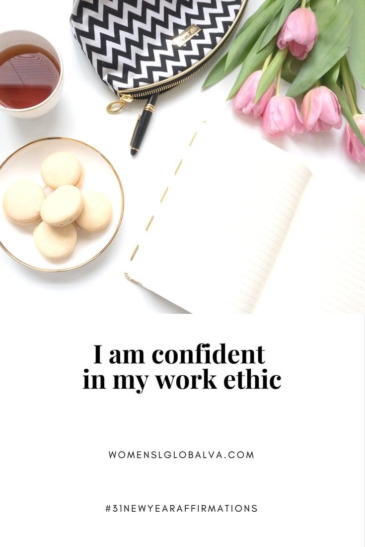 confident in my work ethic