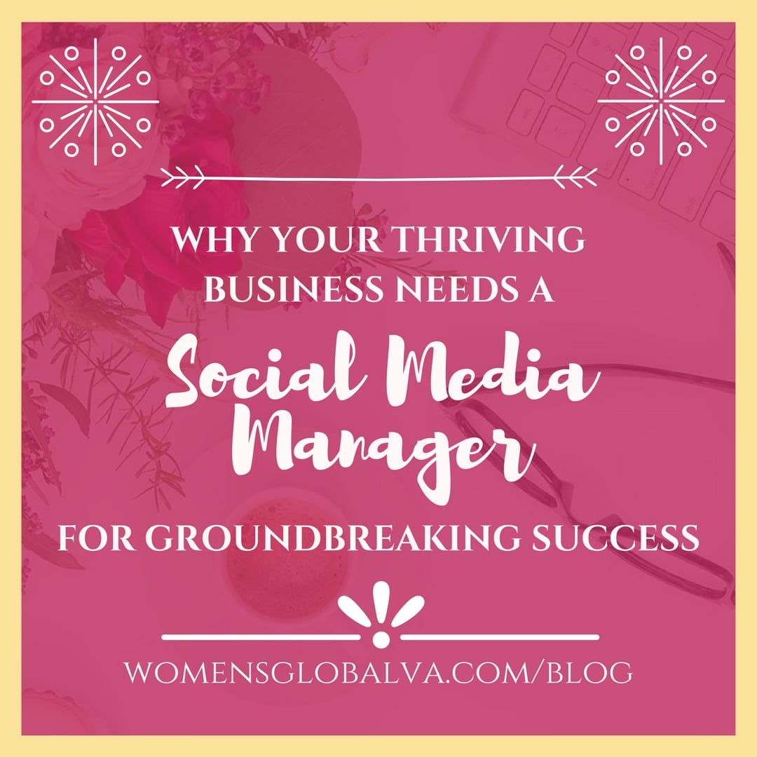 why your thriving business needs a social media manager for groundbreaking success