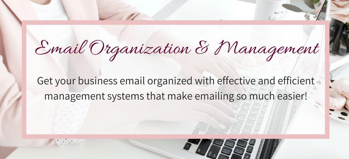 Email Organization & Management