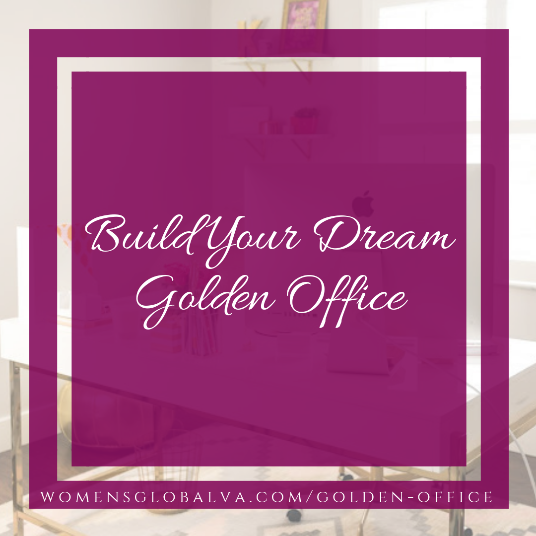 Build Your Dream Golden Office